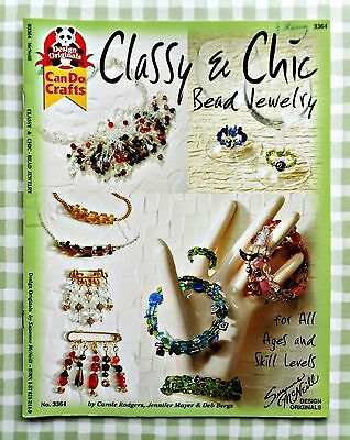 CLASSY &  CHIC  BEAD  JEWELRY - Design Originals Can Do Crafts #3364 - 2003 SC