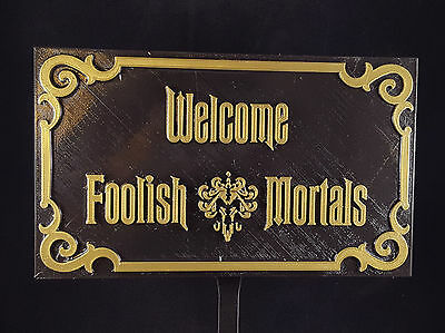 Haunted Mansion Inspired Prop Sign / Plaque Replica Welcome Foolish Mortals