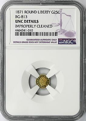 1871 Round Liberty Gold G25c BG-813 NGC UNC Details Uncirculated