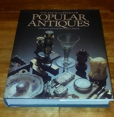 The Encyclopedia of Popular Antiques(1980) Michael Carter EUC W/Dust Cover