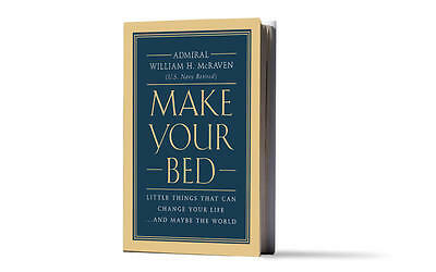 Make Your Bed Little Things That Can Change Your Life And Maybe the World Hard