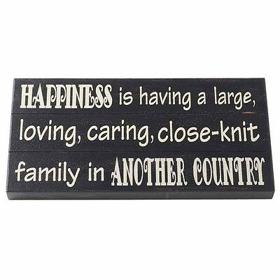 NEW Happiness is having...family in another country block sign- by Heaven sends