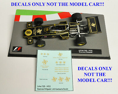 DECALS Emerson Fittipaldi LOTUS 72D 1972 JPS 1:43 Formula 1 Car Collection