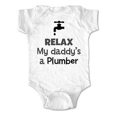 Relax my daddy's a plumber - baby bodysuit, infant toddler youth shirt