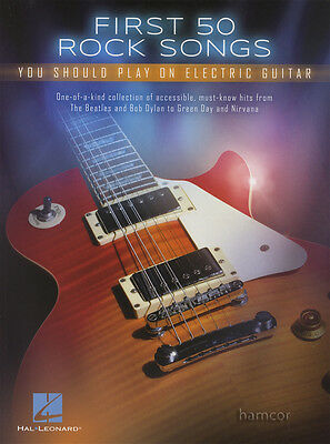 First 50 Rock Songs You Should Play on Electric Guitar TAB Music &Chord Songbook