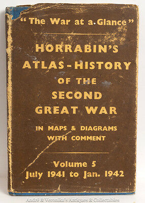 1942 HORRABIN's ATLAS HISTORY of the Second World Great War WWII 2 Maps VOLUME 5
