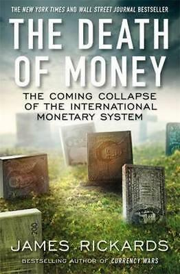 NEW The Death of Money By James Rickards Paperback Free Shipping