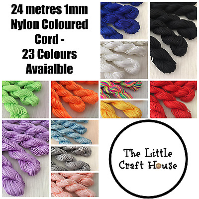 23 Colours 24 Metres 1mm Nylon Coloured Cord String Thread Macrame Knot Braided