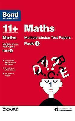 Bond 11+: Maths: Multiple Choice Test Papers: Pack 1 9780192740854