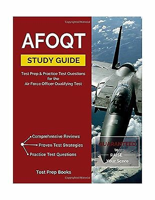 AFOQT Study Guide Test Prep and Practice Test Questions for the AFOQT Exam