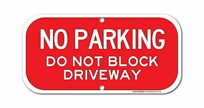 """No Parking - Do Not Block Driveway Sign 6"""" high x 12"""" wide Red ... Free Shipping"""