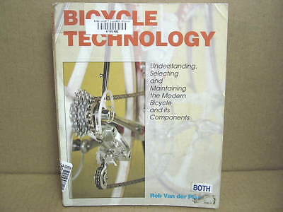 Bicycle Technology - By Rob Van der Plas (255 Pages)