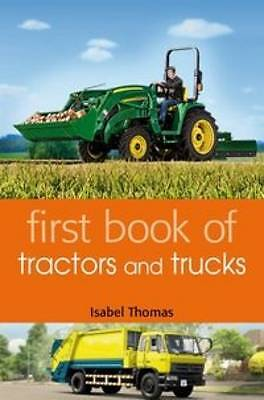 First Book of Tractors and Trucks by Isabel Thomas (Paperback, 2013)