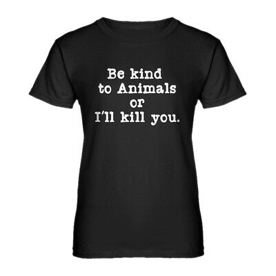 Womens Be Kind to Animals Short Sleeve T-shirt #3296