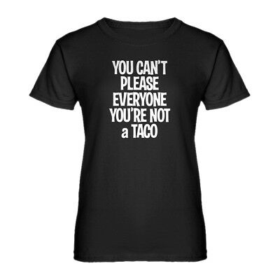 Womens Youre not a Taco Short Sleeve T-shirt #3212