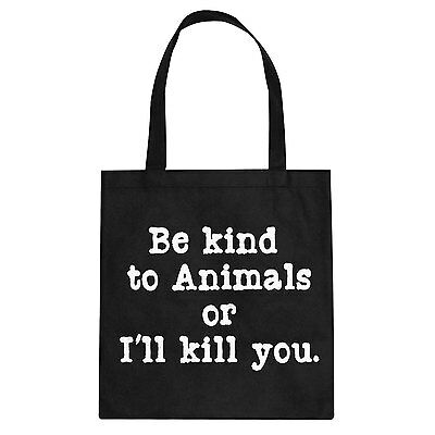 Tote Be Kind to Animals Cotton Canvas Tote Bag #3296