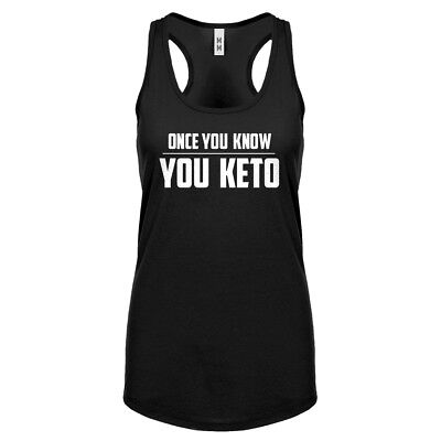 Womens Once You Know, You Keto Racerback Tank Top #3272