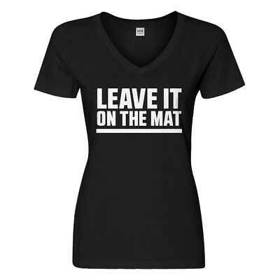 Womens Leave it on the Mat V-Neck T-shirt #3141