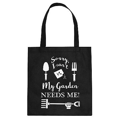 Tote I Can't My Garden Needs Me! Cotton Canvas Tote Bag #3147