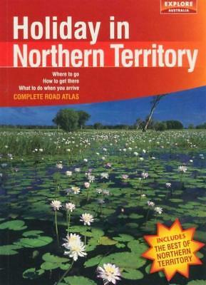 NEW Holiday in Northern Territory By Explore Australia Paperback Free Shipping