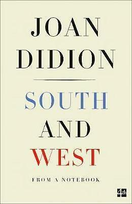NEW South And West By Joan Didion Paperback Free Shipping