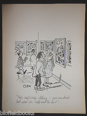 "CLIFFORD C LEWIS ""CLEW"" Original Pen & Ink Cartoon - Art Gallery Critic #25"
