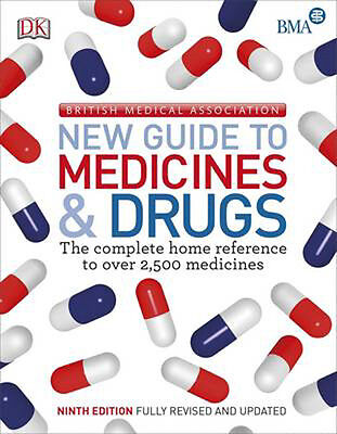 BMA New Guide to Medicine & Drugs   DK