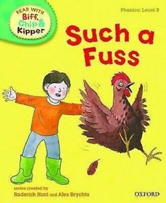 ORT Read with Biff, Chip, and Kipper: Phonics: Level 3: 'Such a Fuss' P/B Book