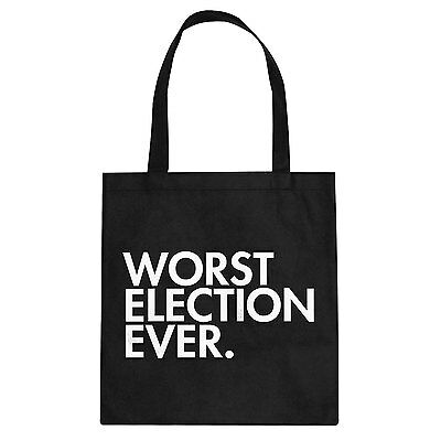 Tote Worst Election Ever Cotton Canvas Tote Bag #3102
