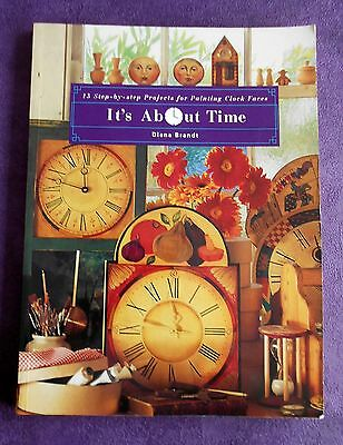 IT'S  ABOUT  TIME ~ 15 Projects ~ by Diana Brandt ~ Folk Art Book~1995 SC