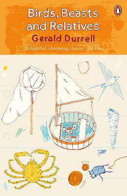 Birds, Beasts and Relatives | Gerald Durrell