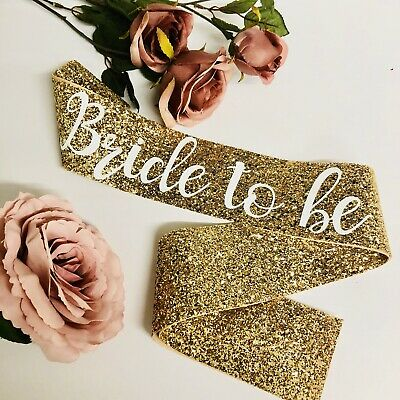 Hen Party Sash - Bridal Shower - Bride To Be - GOLD glitter white lettering