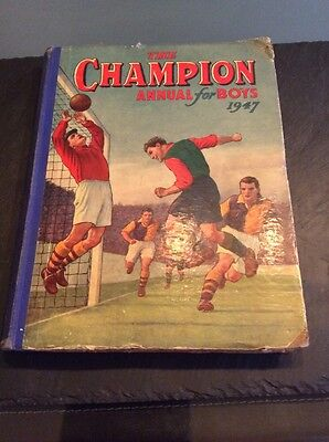 The Champion Annual For Boys 1947