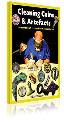 Metal Detectoring Book On Cleaning Coins & Artefacts By  David Villanueva