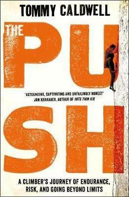 NEW The Push By Tommy Caldwell Paperback Free Shipping