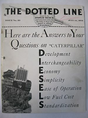 1933 The Dotted Line Caterpillar Tractor Issue No. 82
