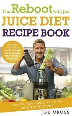 NEW The Reboot with Joe Juice Diet Recipe Book By Joe Cross Paperback