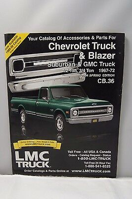 Lmc Truck Chevy >> Lmc Truck Catalog Of Accessories Parts Chevy Truck Blazer Gmc 1 2 Ton 3 4