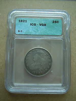 1821 Capped Bust Quarter Icg Graded Rare Look!
