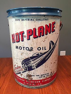 Original Hot-Plane Motor Oil Can 5 Imperial Gallons Bucket Pail
