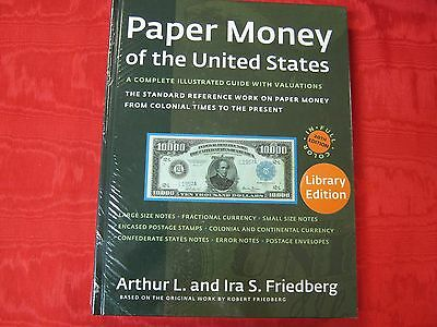 BOOK: FRIEDBERG PAPER MONEY OF THE UNITED STATES. 20th EDITION. FULL COLOR. NEW!