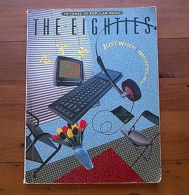 THE EIGHTIES - SONG BOOK - ( 70 YEARS OF POPULAR MUSIC SERIES) 40 Songs