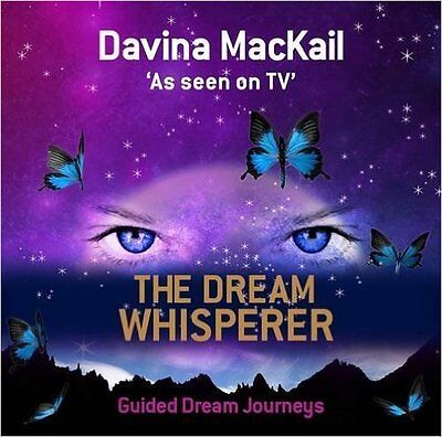 The Dream Whisperer: Unlock the Power of Your Dreams by Davina MacKail (CD-Audio
