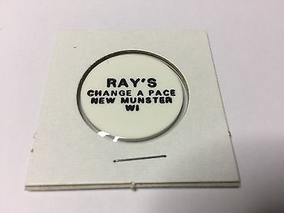 Ray's Change A Pace NEW MUNSTER, WISCONSIN GF Drink Tavern Token White