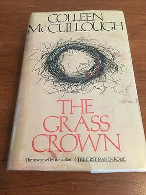 The Grass Crown by Colleen McCullough 1991, Hardcover Book
