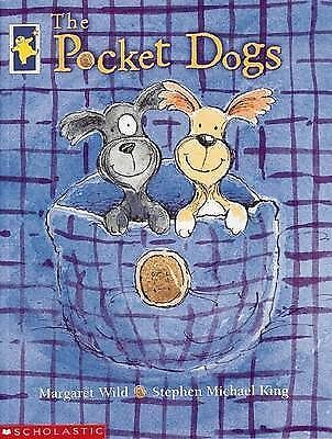 THE POCKET DOGS Childrens Picture Story Book by Margarte Wild Stephen King 2015