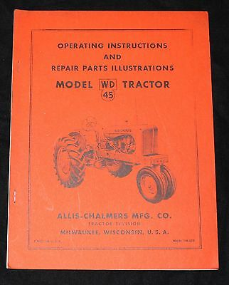 Vtg. Allis-Chalmers Operating/pmanual Model Wd45 Tractor  See Desc. & Photos