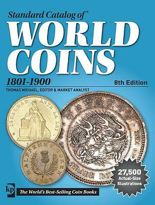 Standard Catalog of World Coins 1801-1900 8th Edition