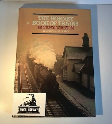 00 Model Railway Paperwork/books - Hornby Book Of Trains 25 Year Edition