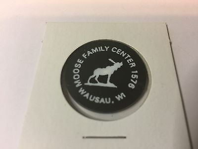 Moose Family Center WAUSAU, WISCONSIN GF Drink / Beer Bar Tavern Token Black